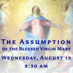 Assumption of the Blessed Virgin Mary, Schedule